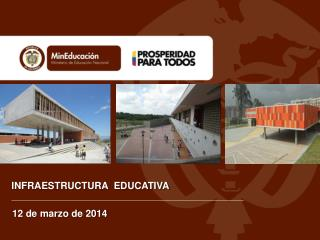 I NFRAESTRUCTURA  EDUCATIVA