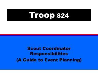 Troop  824