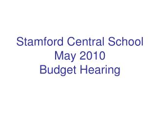 Stamford Central School May 2010 Budget Hearing