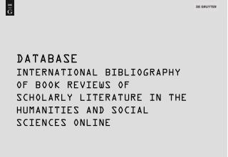 DATABASE INTERNATIONAL BIBLIOGRAPHY                        OF BOOK REVIEWS OF