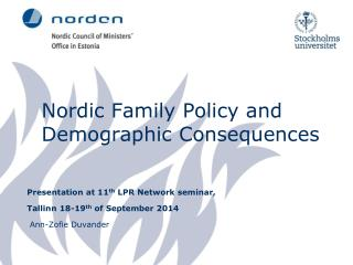 Nordic  Family  Policy and  Demographic Consequences
