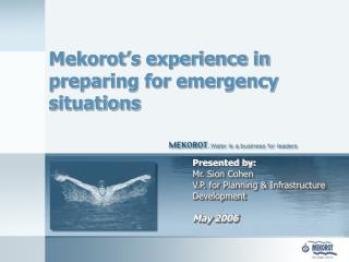 Mekorot's experience in preparing for emergency situations