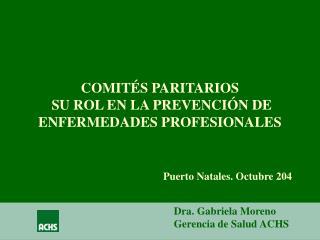 COMITÉS PARITARIOS   SU ROL EN LA PREVENCIÓN DE ENFERMEDADES PROFESIONALES