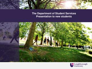 The Department of Student Services Presentation to new students