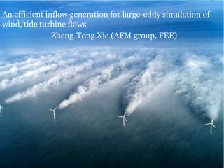 An efficient inflow generation for large-eddy simulation of wind/tide turbine flows