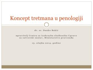 Koncept tretmana u penologiji