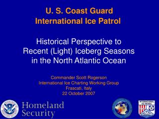 U. S. Coast Guard  International Ice Patrol