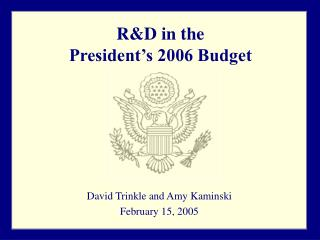 R&D in the  President's 2006 Budget
