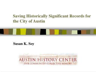 Saving Historically Significant Records for the City of Austin