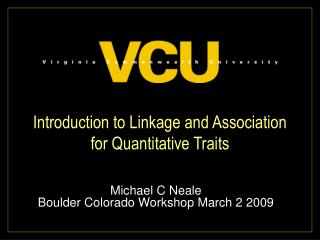 Introduction to Linkage and Association  for Quantitative Traits