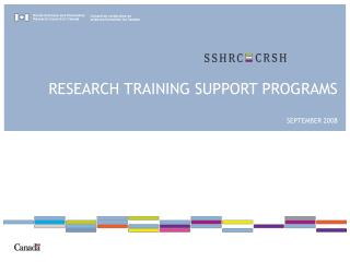 RESEARCH TRAINING SUPPORT PROGRAMS SEPTEMBER 2008