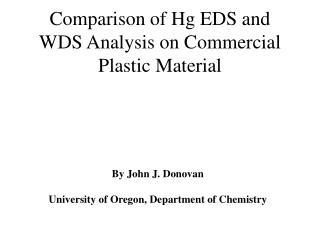 Comparison of Hg EDS and WDS Analysis on Commercial Plastic Material