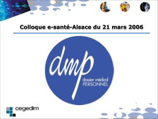 Colloque e-santé-Alsace du 21 mars 2006