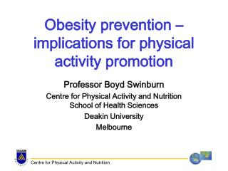 Obesity prevention � implications for physical activity promotion