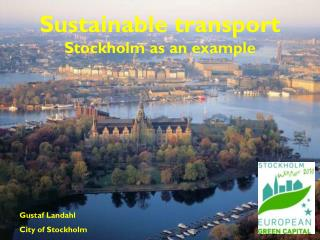 Sustainable transport Stockholm as an example