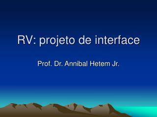 RV: projeto de interface