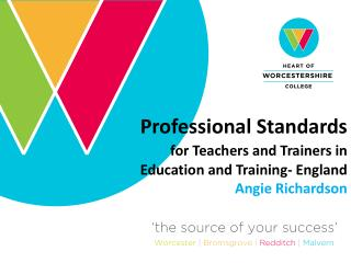 Professional Standards for Teachers and Trainers in Education and Training- England