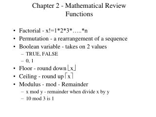Chapter 2 - Mathematical Review Functions