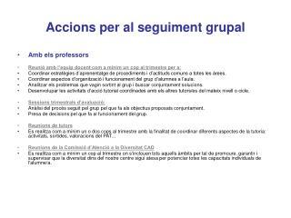 Accions per al seguiment grupal