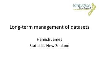 Long-term management of datasets