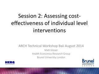 Session 2: Assessing cost-effectiveness of individual level interventions