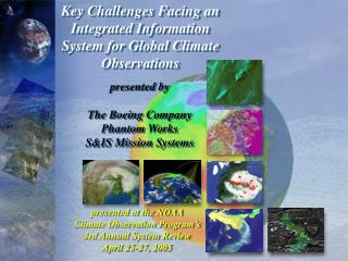 Key Challenges Facing an Integrated Information System for Global Climate Observations