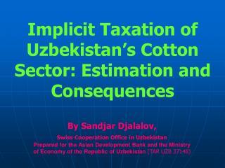 By Sandjar Djalalov, Swiss Cooperation Office in Uzbekistan