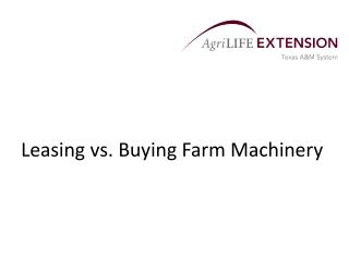 Leasing vs. Buying Farm Machinery