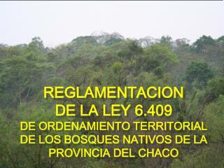 REGLAMENTACION  DE LA LEY 6.409