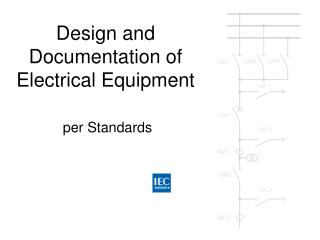 Design and Documentation of Electrical Equipment