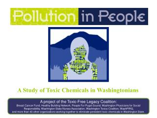 A Study of Toxic Chemicals in Washingtonians