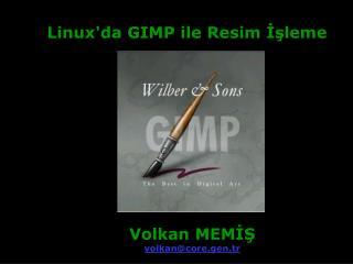 Linux'da GIMP ile Resim ??leme