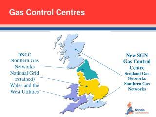 Gas Control Centres