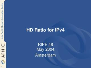 HD Ratio for IPv4