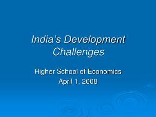 India�s Development Challenges