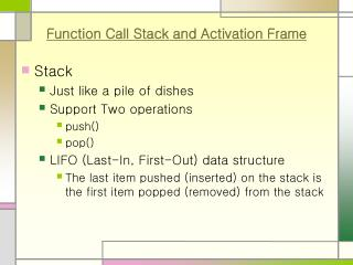 Function Call Stack and Activation Frame