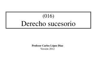 (016) Derecho sucesorio