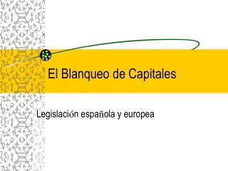 El Blanqueo de Capitales