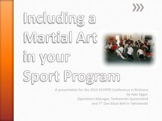 Including a  Martial Art  in your  Sport Program