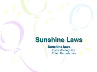 Sunshine Laws