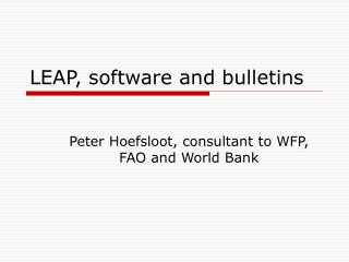 LEAP, software and bulletins
