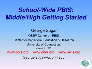School-Wide PBIS: Middle/High Getting Started