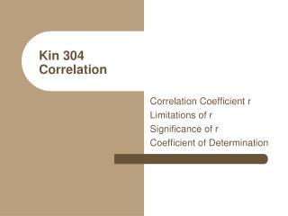 Kin 304 Correlation