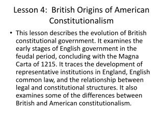 Lesson 4:  British Origins of American Constitutionalism