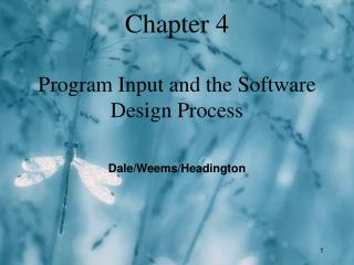 Chapter 4 Program Input and the Software Design Process