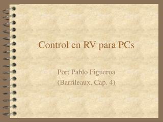 Control en RV para PCs