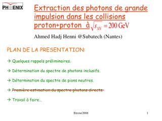 Extrac tion des photons de grande impulsion dans les collisions proton+proton  à