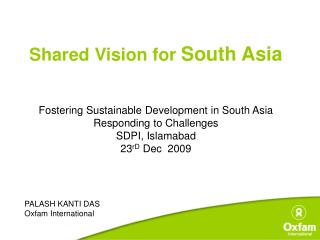 Shared Vision for  South Asia Fostering Sustainable Development in South Asia