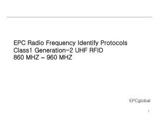 EPC Radio Frequency Identify Protocols Class1 Generation-2 UHF RFID 860 MHZ  �  960 MHZ