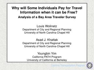 Why will Some Individuals Pay for Travel Information when it can be Free?